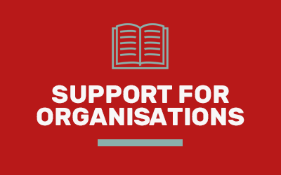 Support for Organisations